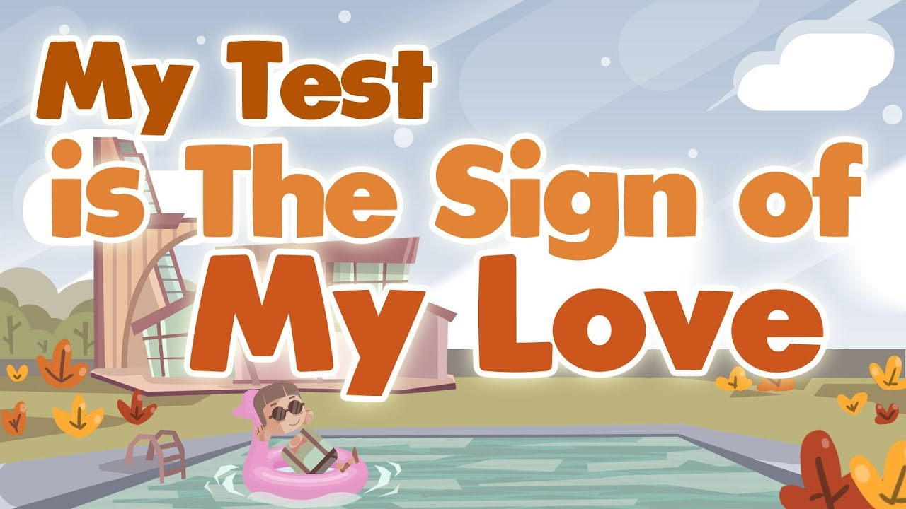 My Test is The Sign of My Love - Allah SWT Love for You! - Hardships in Life - Powerful Reminder