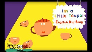 【Kid Songs | English Vocabulary】I'm A Little Teapot | Nursery Rhymes