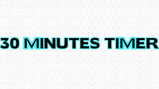 30 Minutes Countdown Timer Alarm Clock