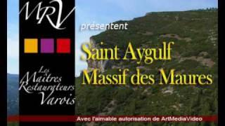 Saint Aygulf Restaurant Massif des Maures Var Côte dAzur Maitres Restaurateurs Varois