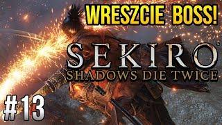 Zagrajmy w Sekiro: Shadows Die Twice [#13] - BOSS NR 1