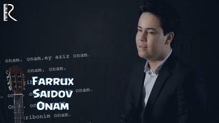 Фаррух Саидов - Онам