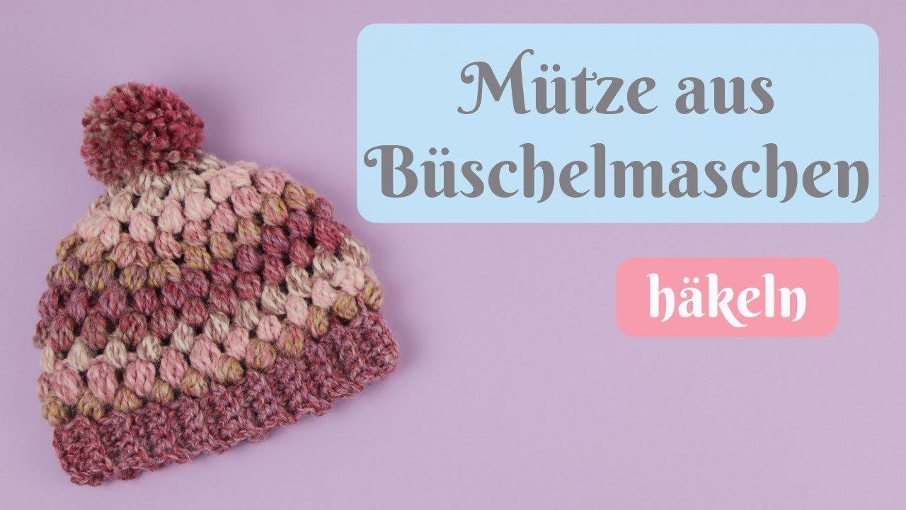 Mütze Für Kleinkinder Aus Büschelmaschen Häkeln Wintermütze
