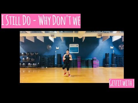 i still do - Why Don't We |Dance Fitness Workout | GetFit with J