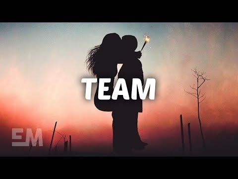Noah Cyrus & MAX - Team (Lyrics)