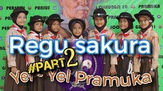 yel yel pramuka, REGU SAKURA || SDN CILEUNGSI 10 #PART2