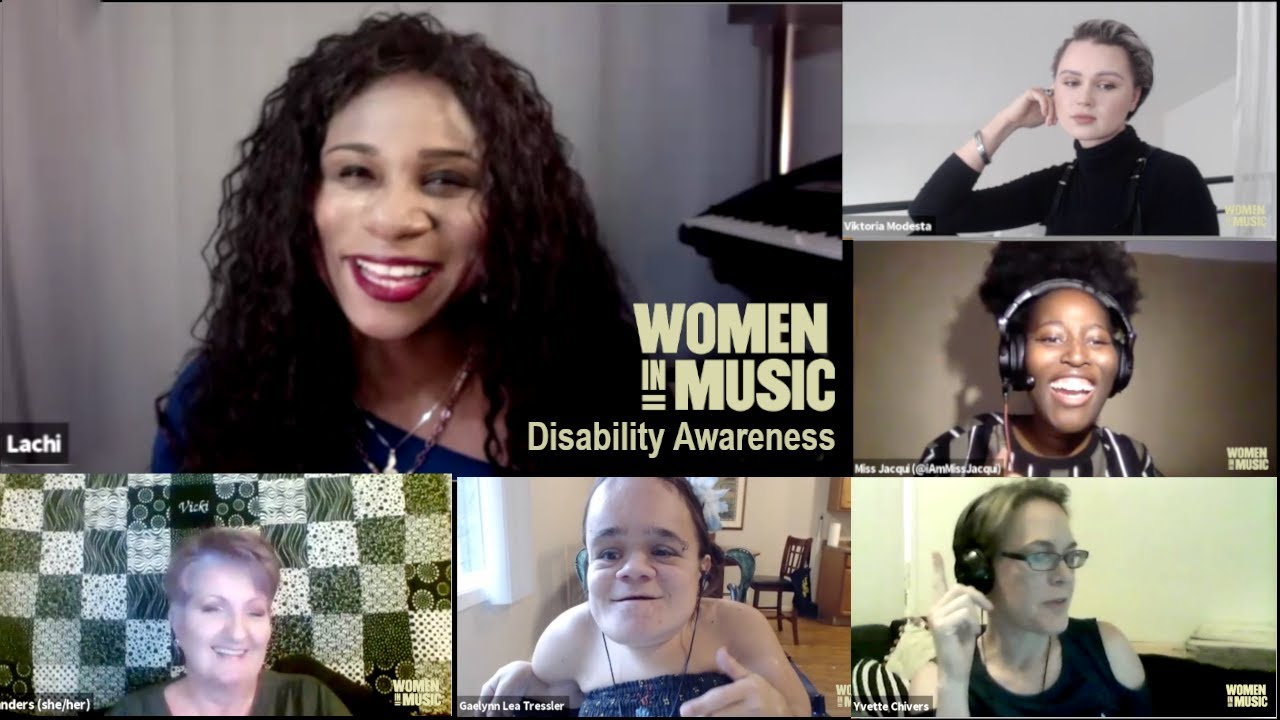Disability Awareness in the Music Industry - Women In Music Panel - Moderated by Lachi - 2020