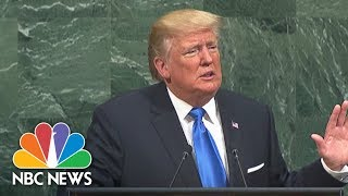 At U.N., President Donald Trump Blasts 'Rogue Regimes' Of North Korea, Iran And Syria | NBC News