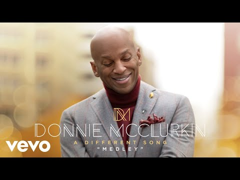 Donnie McClurkin - Worship Medley (Audio)