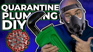 FIX YOUR PLUMBING - DIY Plumbing Projects During Quarantine
