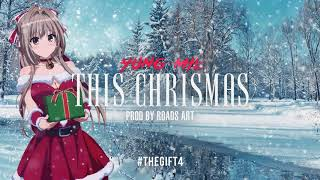 Yung Mil   This Christmas (Prod by Roads Art) #TheGift4
