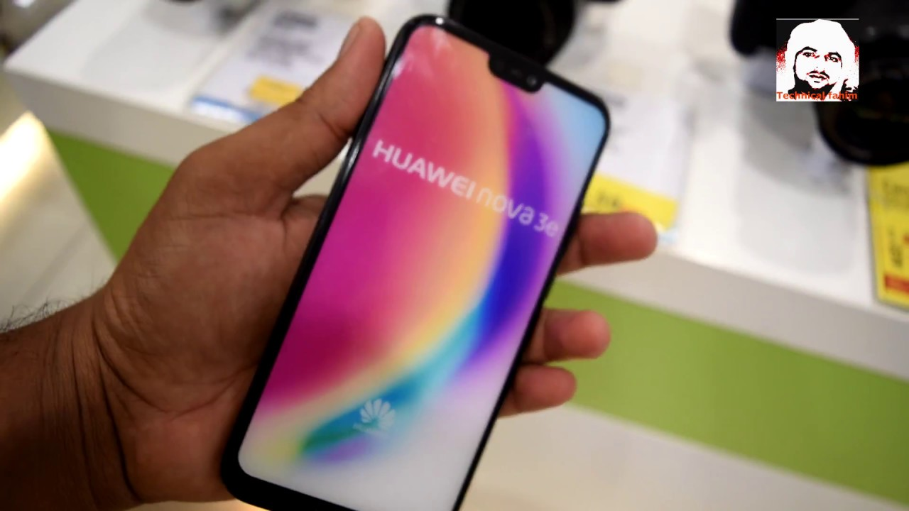 HUAWEI nova 3e | p20 lite smartphone price and first look in hand |  Technical fahim