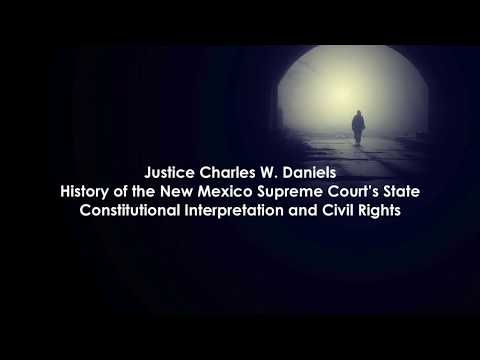 History of the New Mexico Supreme Court's State Constitutional Interpretation and Civil Rights