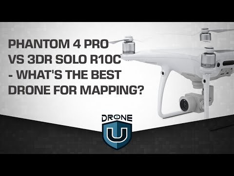 Phantom 4 Pro vs 3DR Solo R10C: What's the Best Drone for Mapping?