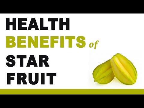 Health Benefits of Star Fruit