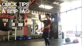 Quick Tips on How to Use a Slip Bag (Slip Punches) for Boxing