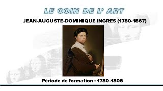 Jean-Dominique Ingres #1 (Biographie)