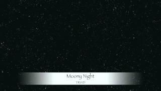 Moony Night / TRIAD