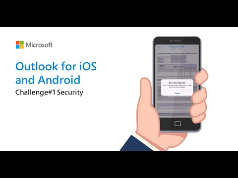 Outlook for iOS & Android - Challenge #1 Security