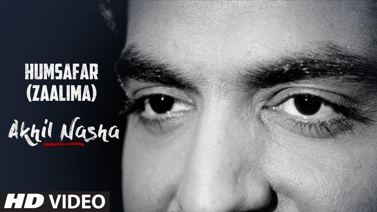 Humsafar (Zaalima) - Akhil (2017)