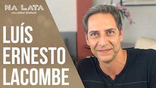 FUI DEMITIDO - NALATA com LUÍS ERNESTO LACOMBE