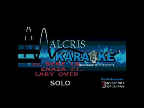 Karaoke El Nene la Amenaza ft. Lary Over - solo