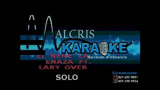 Karaoke El Nene la Amenaza ft. Lary Over - solo