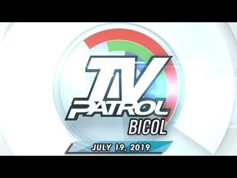 TV Patrol Bicol - July 19, 2019