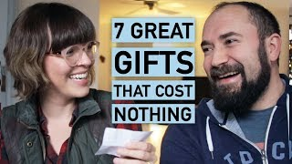 7 Great Gifts That Cost Nothing