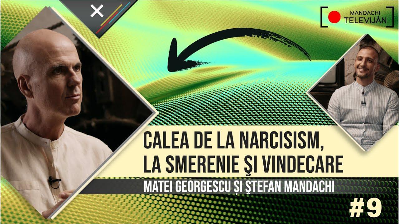 Download Smerenie sau Narcisism? Prof. dr. Matei Georgescu & Ştefan Mandachi