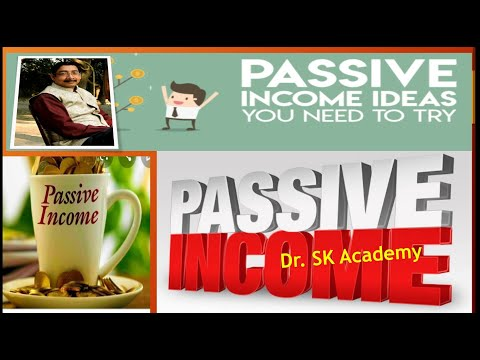Passive Income Ideas You Need to Try ৷ Income  বাড়ানোর উপায় :by Dr.SK Academy
