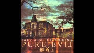 jauz sullivan king pure evil original mix free download