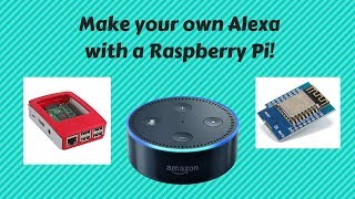How to make your own Alexa with a Raspberry Pi