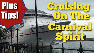 Cruising On The CARNIVAL SPIRIT - An Inside Experience PLUS Cruise Tips!!