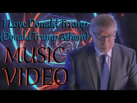 I Love Donald Trump! (Donald Trump Anthem!) | iimjoeyy