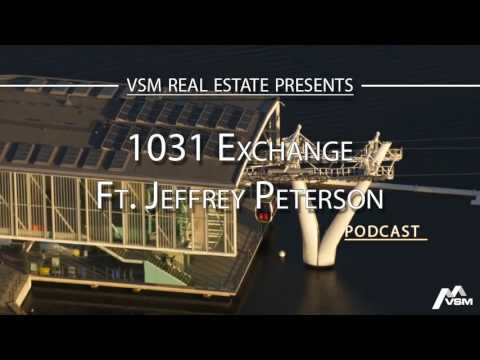 VSM Podcast #5 | 1031 Exchange with Jeffrey R. Peterson