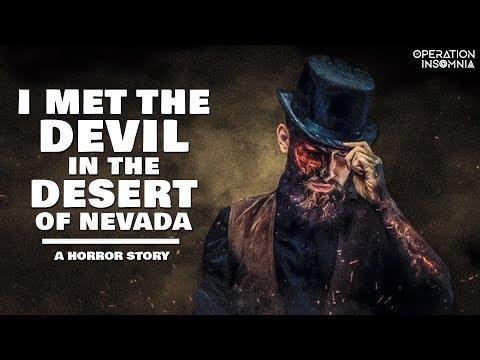 I Met The Devil In The Desert Of Nevada | Supernatural Horror Story | Scary Stories | Demon Story