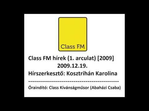 Class FM hírek (2009) 1. arculat mp3 letöltés