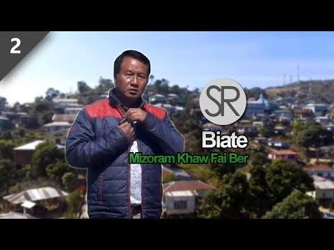 SR : Mizoram Khaw Fai Ber Biate - Episode 2 [16.02.2018]
