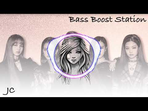 Kiss And Make Up - Dua Lipa & BLACKPINK Bass Boosted