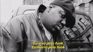 The Notorious B I G Machine Gun Funk Legendado