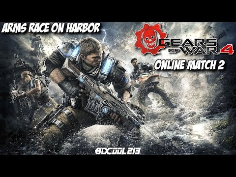 GEARS OF WAR 4 ONLINE MATCH 2 - ARMS RACE ON HARBOR (MULTIPLAYER GAMEPLAY) - XBOX ONE