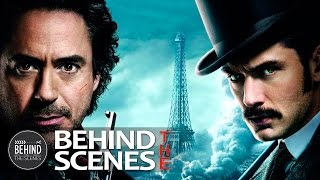 Sherlock Holmes: A Game of Shadows (Behind The Scenes)
