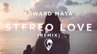 Edward Maya & Vika Jigulina - Stereo Love (Jay Latune Remix)
