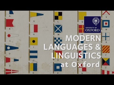 Modern Languages and Linguistics at Oxford University