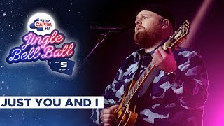 Tom Walker - Just You And I (Live at Capital's Jingle Bell Ball 2019) | Capital