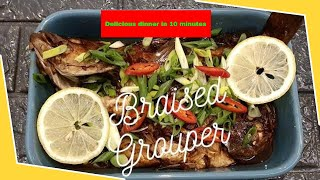 DELICIOUS BRAISED FISH RECIPE (GROUPER FISH),EASY AND FAST ONLY 10 MIN