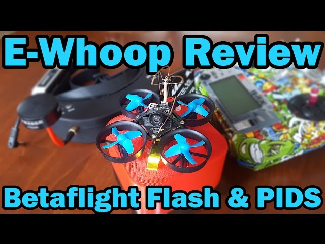 Eachine E010s Review and Flight | Betaflight 3.1.6 Flash & PIDs | The E-Whoop!