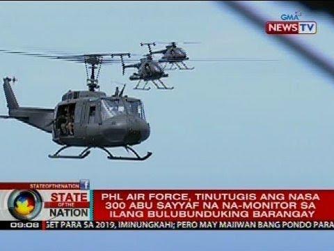 Philippine Air Force, tinutugis ang nasa 300 Abu Sayyaf