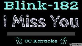 Blink 182 • I Miss You (CC) [Karaoke Instrumental Lyrics]